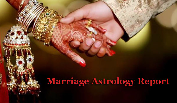 Marriage Astrology Report, When Will I Get Married